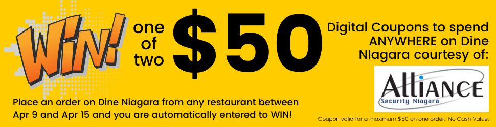 Every order placed on Dine Niagara gets you a chance to win a prize.